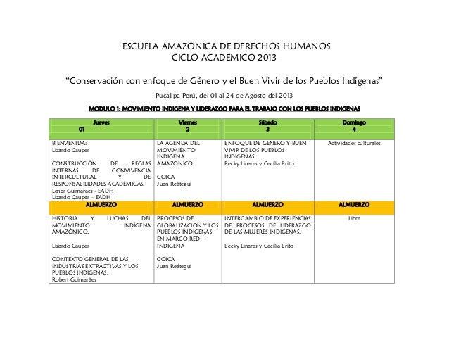 """ESCUELA AMAZONICA DE DERECHOS HUMANOS CICLO ACADEMICO 2013 """"Conservación con enfoque de Género y el Buen Vivir de los Pueb..."""