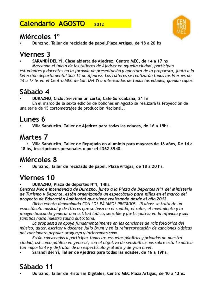 Calendario AGOSTO                      2012Miércoles 1º•     Durazno, Taller de reciclado de papel,Plaza Artigas, de 18 a ...
