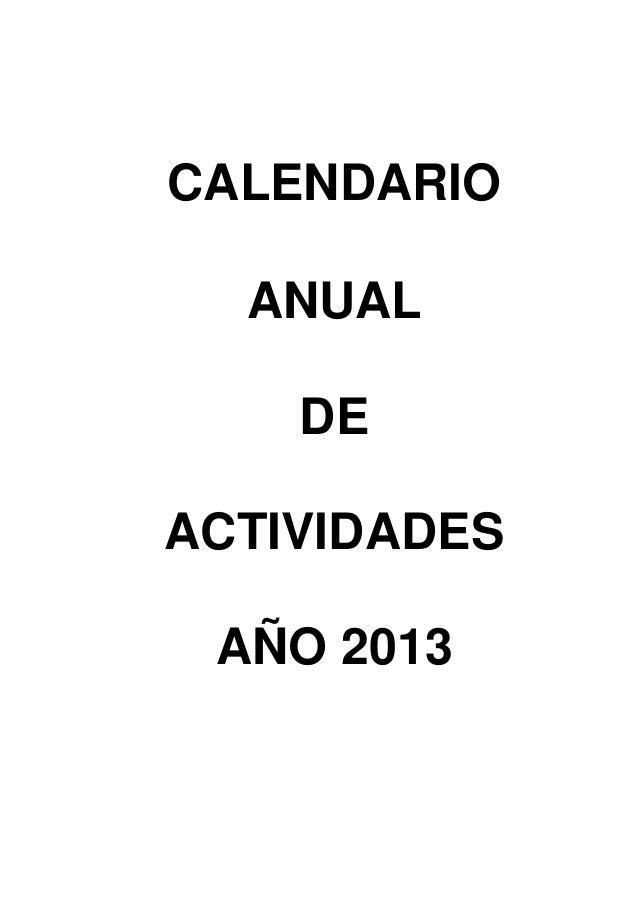 CALENDARIO  ANUAL    DEACTIVIDADES AÑO 2013