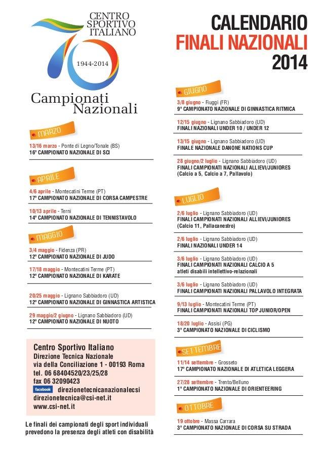 CENTRO SPORTIVO ITALIANO 1944-2014  Campionati Nazionali MARZO 13/16 marzo - Ponte di Legno/Tonale (BS) 16º CAMPIONATO NAZ...