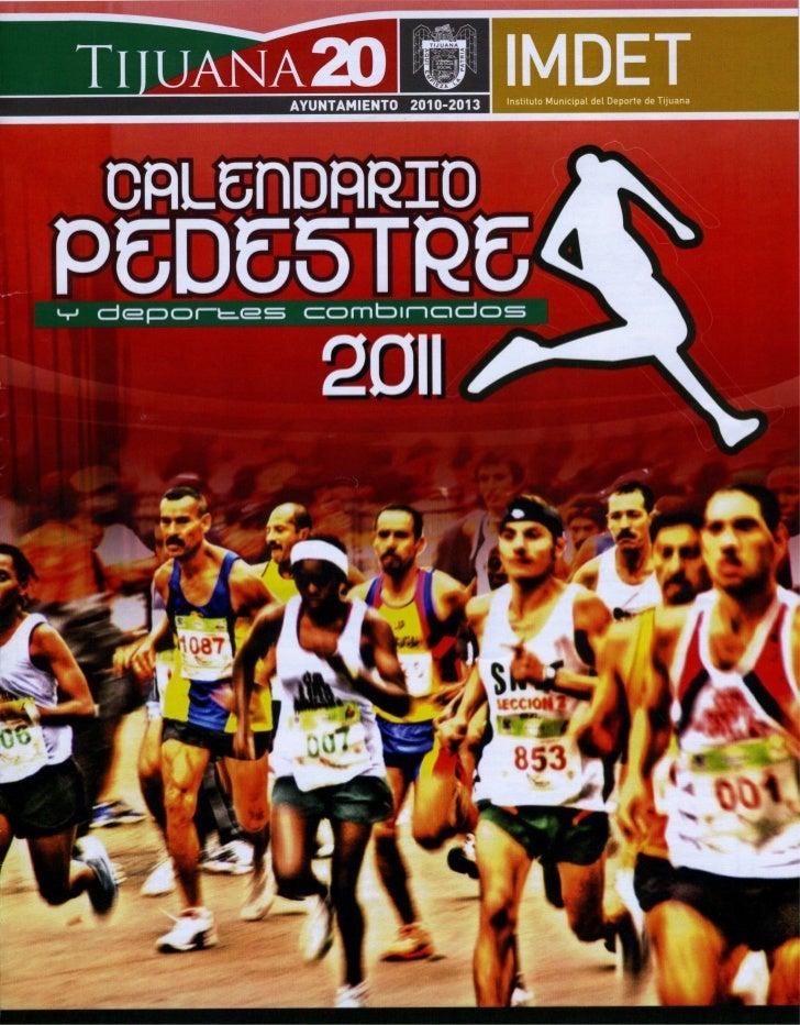 Calendario Carreras Pedestres Tijuana 2011