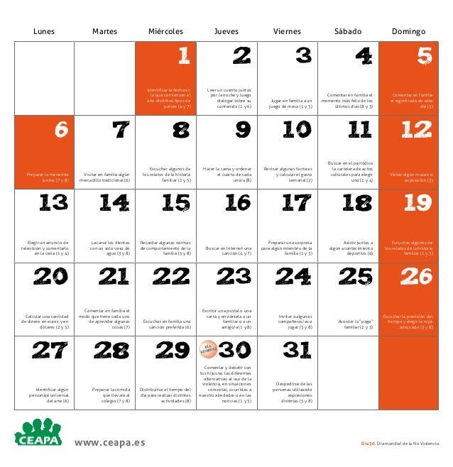 Lunes  Martes  Miércoles  Jueves  Viernes  Sábado  Domingo  1  2  3  4  5  Identificar la fecha en la que comienzan el año...