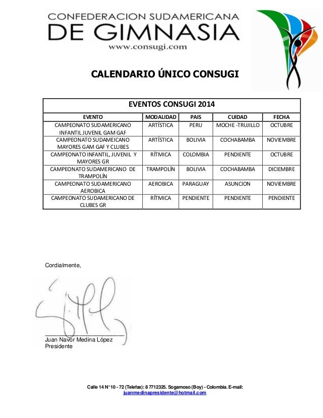 Calle 14 N° 10 - 72 (Telefax): 8 7712325. Sogamoso (Boy) - Colombia. E-mail: juanmedinapresidente@hotmail.com CALENDARIO Ú...