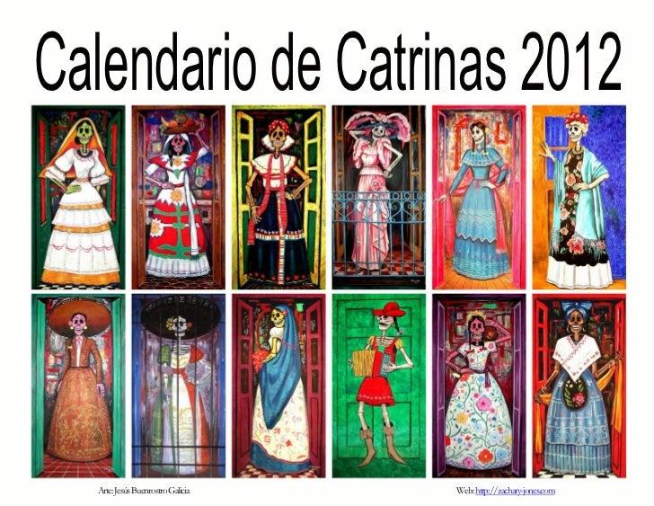 Calendario de Catrinas 2012  Arte: Jesús Buenrostro Galicia   Web: http://zachary-jones.com