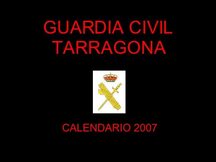 GUARDIA CIVIL TARRAGONA CALENDARIO 2007