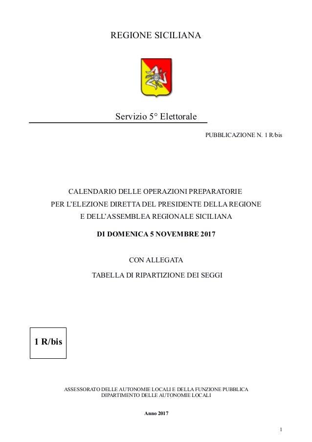 Calendario Elezioni.Calendario Delle Operazioni Per Le Elezioni Regionali Siciliane