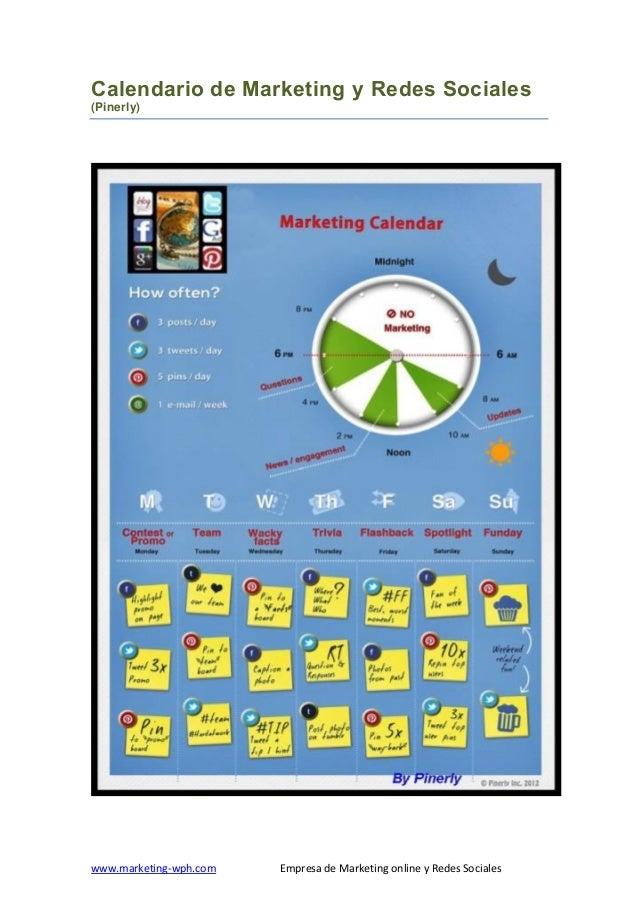 Calendario de Marketing y Redes Sociales (Pinerly)  www.marketing-wph.com  Empresa de Marketing online y Redes Sociales