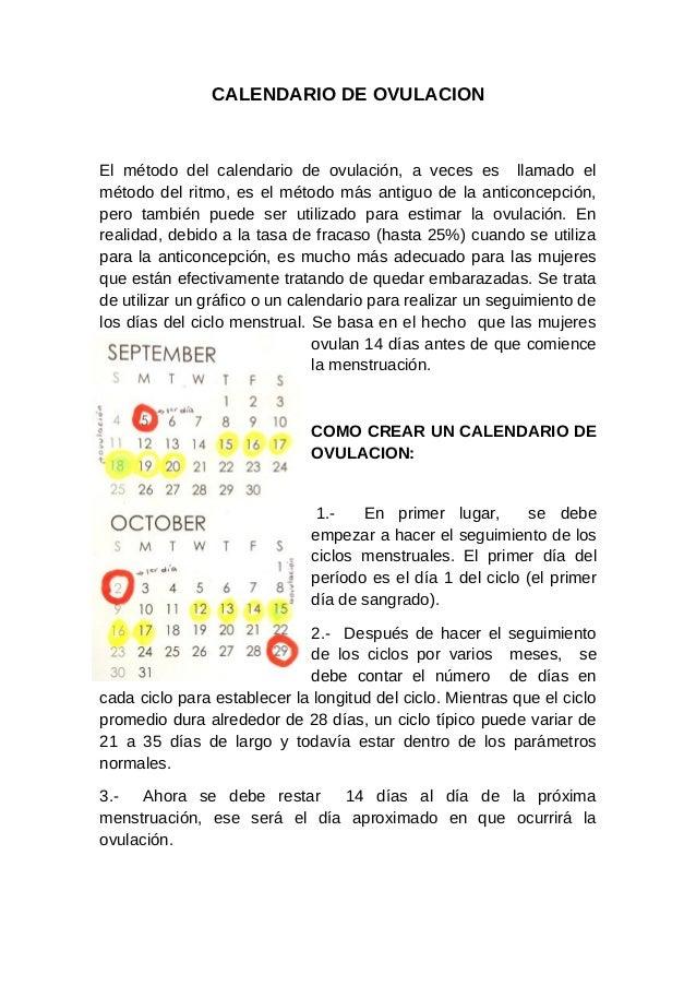 CALENDARIO DE OVULACIONEl método del calendario de ovulación, a veces es llamado elmétodo del ritmo, es el método más anti...