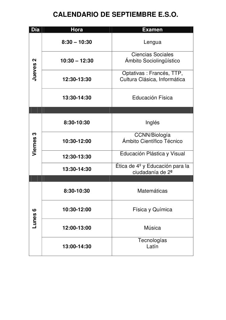 CALENDARIO DE SEPTIEMBRE E.S.O.  Día              Hora                   Examen                8:30 – 10:30              L...