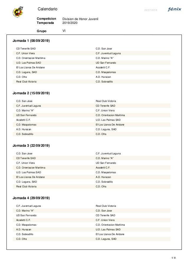 Calendario 22/07/2019 Division de Honor Juvenil VI 2019/2020 Grupo Competicion Temporada Jornada 1 (08/09/2019) CD Tenerif...