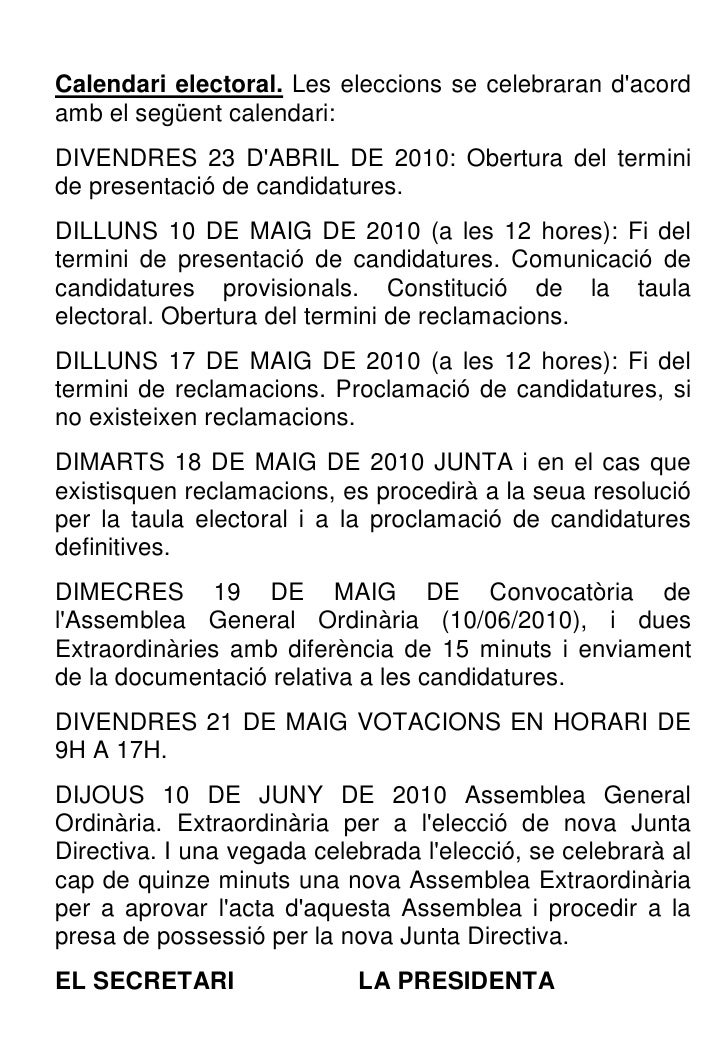 Calendari electoral. Les eleccions se celebraran d'acord amb el següent calendari: DIVENDRES 23 D'ABRIL DE 2010: Obertura ...