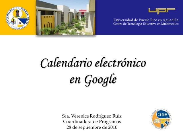Universidad de Puerto Rico en Aguadilla Centro de Tecnología Educativa en Multimedios Universidad de Puerto Rico en Aguadi...