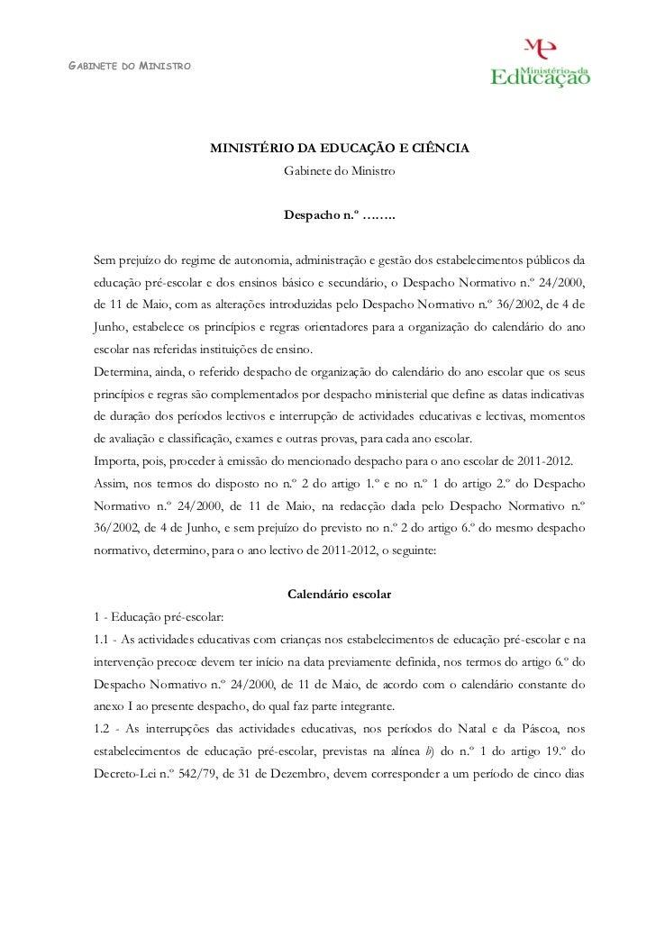 GABINETE   DO   MINISTRO                           MINISTÉRIO DA EDUCAÇÃO E CIÊNCIA                                       ...