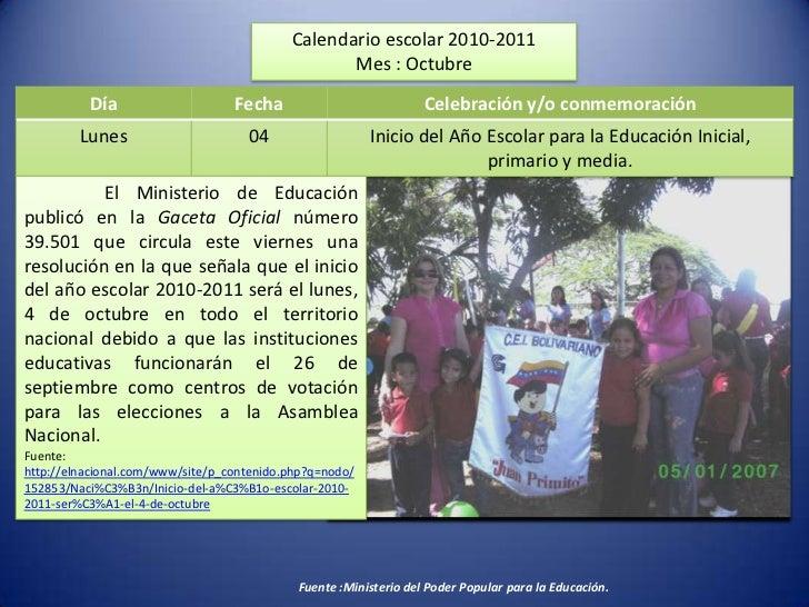 Calendario escolar 2010-2011<br />Mes : Octubre  <br />El Ministerio de Educación publicó en laGaceta Oficial número 39.5...