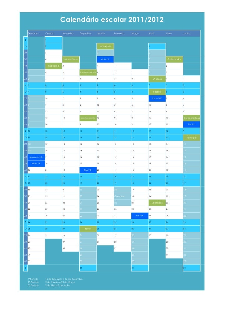 Calendário escolar 2011/2012      Setembro         Outubro          Novembro          Dezembro                  Janeiro   ...