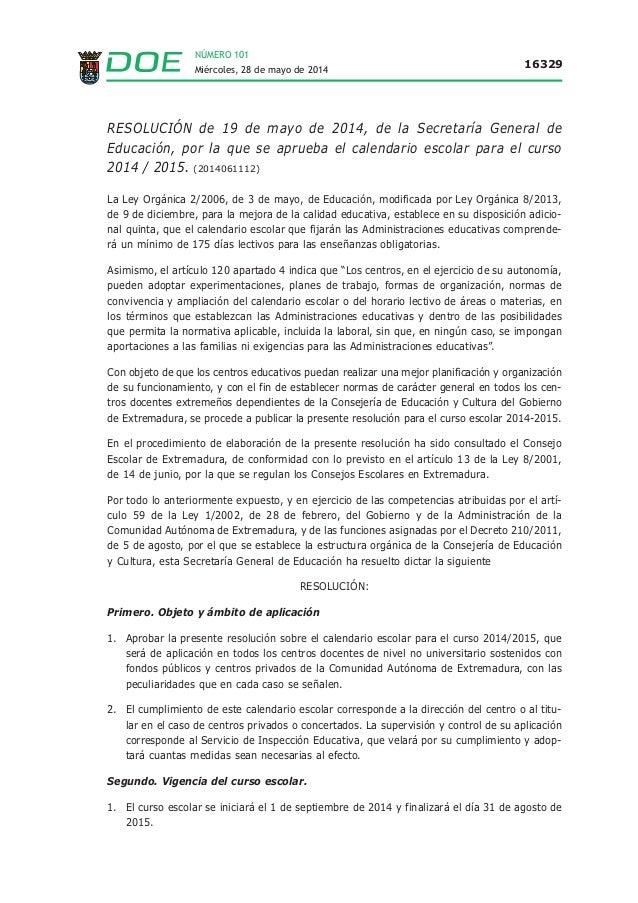 NÚMERO 101 Miércoles, 28 de mayo de 2014 16329 RESOLUCIÓN de 19 de mayo de 2014, de la Secretaría General de Educación, po...