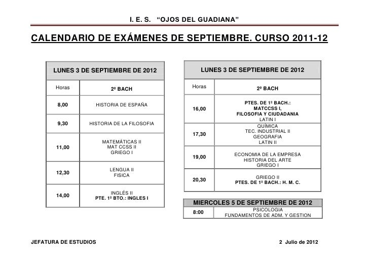 "I. E. S. ""OJOS DEL GUADIANA""CALENDARIO DE EXÁMENES DE SEPTIEMBRE. CURSO 2011-12      LUNES 3 DE SEPTIEMBRE DE 2012        ..."