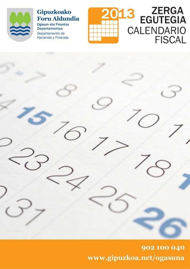 CALENDARIO FISCAL 2013      RELACIÓN DE OFICINAS DEL DEPARTAMENTO DE HACIENDA Y FINANZASOficinas permanentesHorario de ate...
