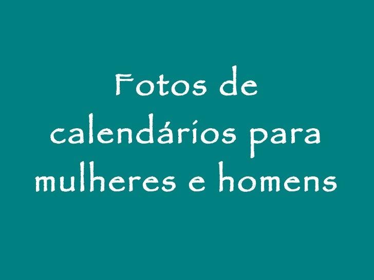 Fotos de calendários para mulheres e homens