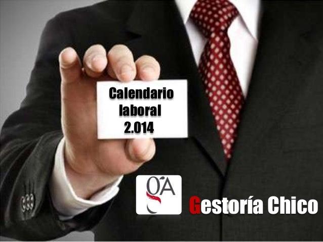 Calendario laboral 2.014  Gestoría Chico