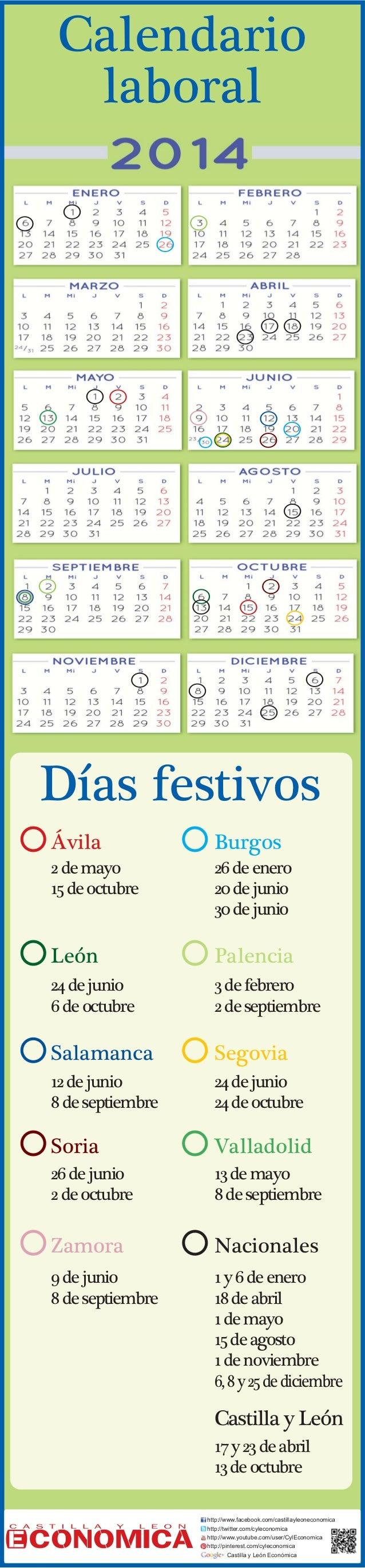 Calendario laboral  D'as festivos çvila  Burgos  2 de mayo 15 de octubre  26 de enero 20 de junio 30 de junio  Le—n  Palen...