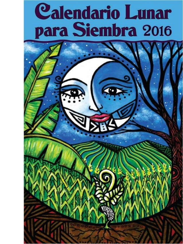 Calendario Agr Cola Lunar 2016