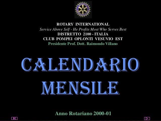 Club Pompei Oplonti Vesuvio Est  utente@dominio  ROTARY INTERNATIONAL Service Above Self - He Profits Most Who Serves Best...