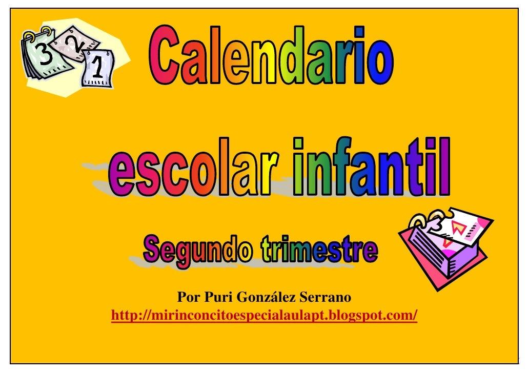 Por Puri González Serrano http://mirinconcitoespecialaulapt.blogspot.com/                                                 ...
