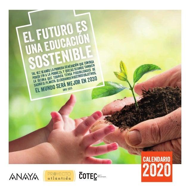 EL FUTURO es una EDUCACIÓN Tal vez seamos la primera generación que consiga poner fin a la pobreza, y quizás seamos tambié...