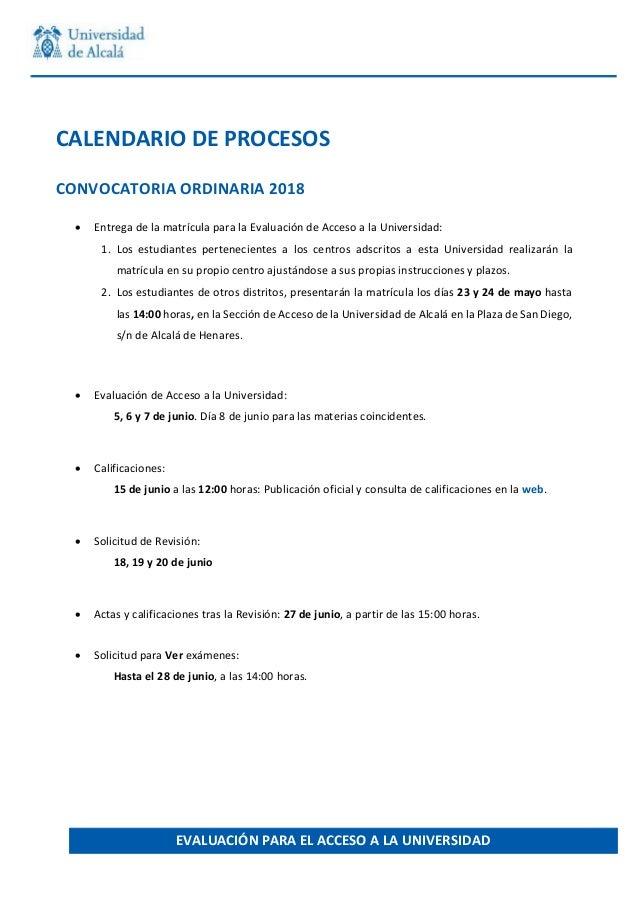 CALENDARIODEPROCESOS CONVOCATORIAORDINARIA2018  EntregadelamatrículaparalaEvaluacióndeAcceso...