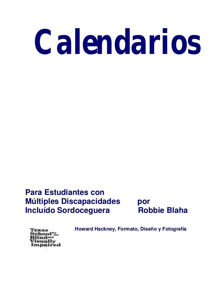 CalendariosPara Estudiantes conMúltiples Discapacidades            porIncluído Sordoceguera               Robbie Blaha    ...