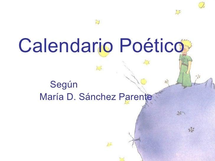 Calendario Poético   Según   María D. Sánchez Parente