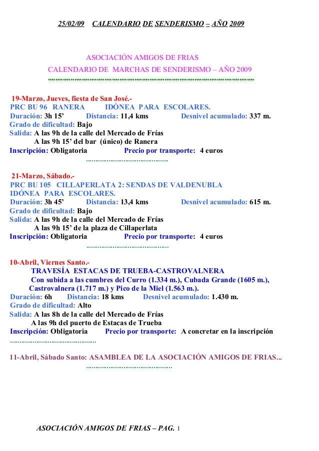 """25/02/09 CALENDARIO DE SENDERISMO – AÑO 2009 ASOCIACIÓN AMIGOS DE FRIAS CALENDARIO DE MARCHAS DE SENDERISMO – AÑO 2009 """"""""""""..."""