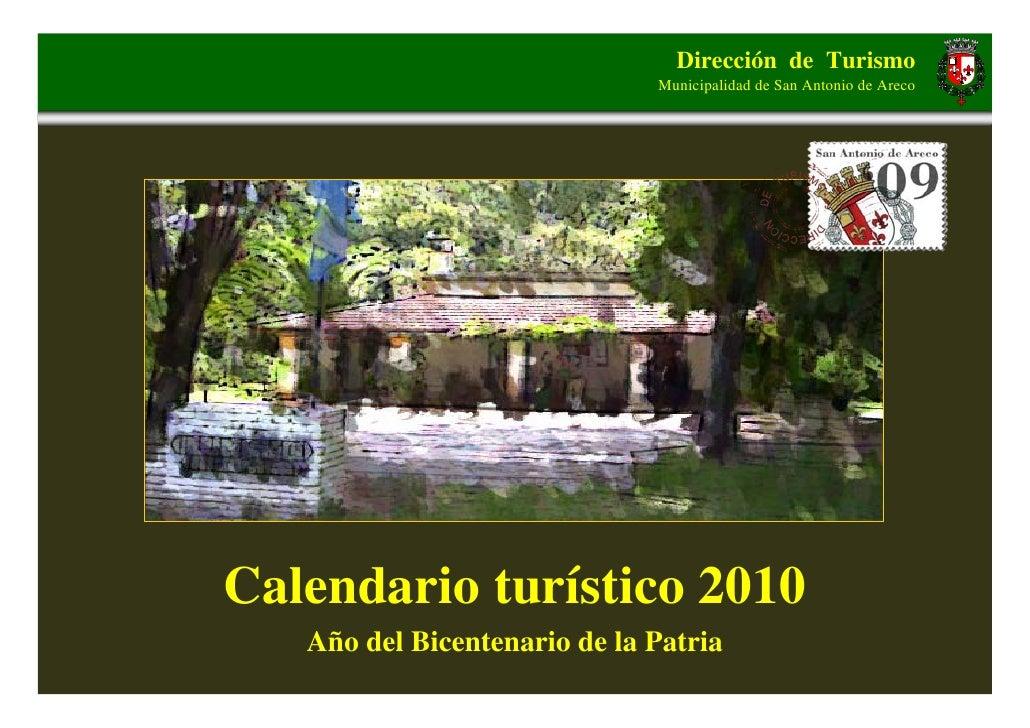 Dirección de Turismo                               Municipalidad de San Antonio de Areco     Calendario turístico 2010    ...