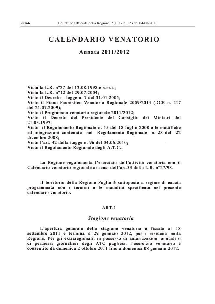 22766   Bollettino Ufficiale della Regione Puglia - n. 123 del 04-08-2011