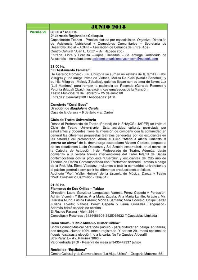 JUNIO 2018 Viernes 29 08:00 a 14:00 Hs. 2ª Jornada Regional de Celiaquía Capacitación Teórico – Practica dictada por espec...