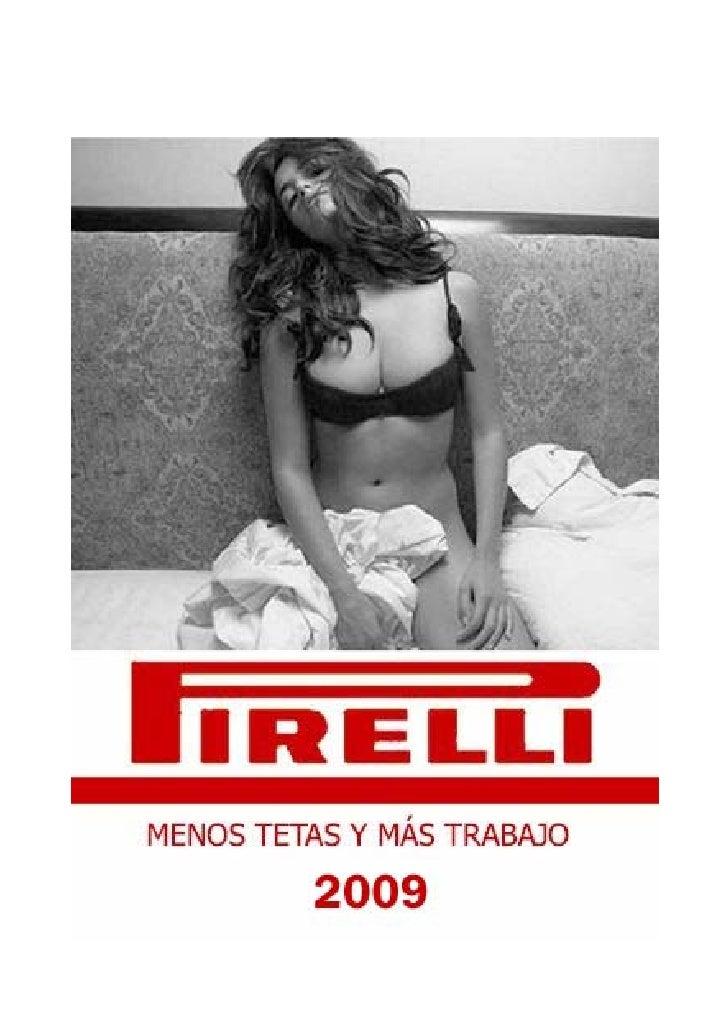 Pirelli ha presentat un  Expedient de Regulació  d'Ocupació que deixarà     280 treballadors i  treballadores al carrer.  ...