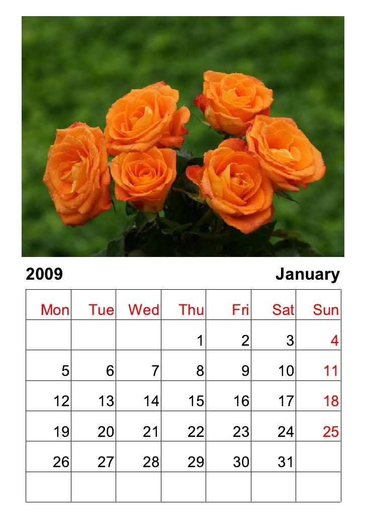 2009                   January  Mon Tue Wed Thu   Fri Sat Sun                1    234    5678             9 10 11   12 13 ...