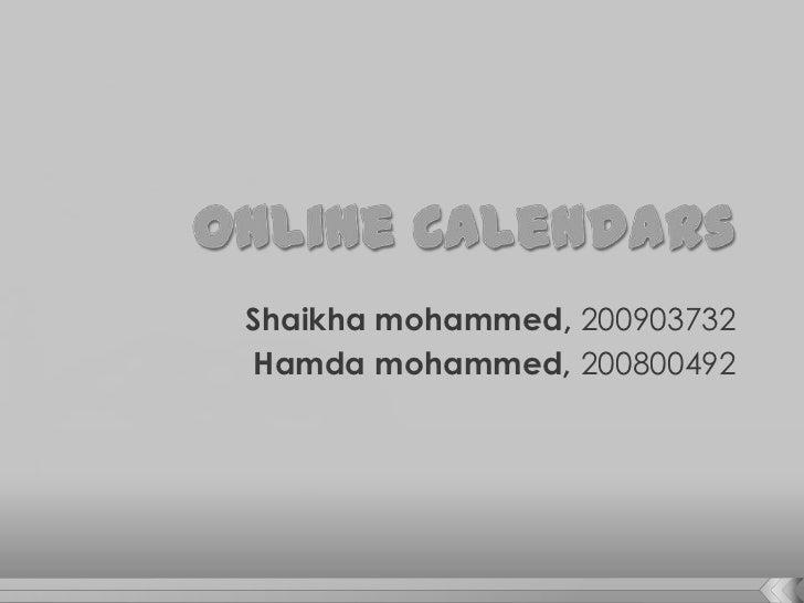Shaikha mohammed, 200903732Hamda mohammed, 200800492