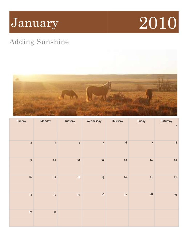 January2010<br />Adding Sunshine<br />SundayMondayTuesdayWednesdayThursdayFridaySaturday1234567891011121314151617181920212...