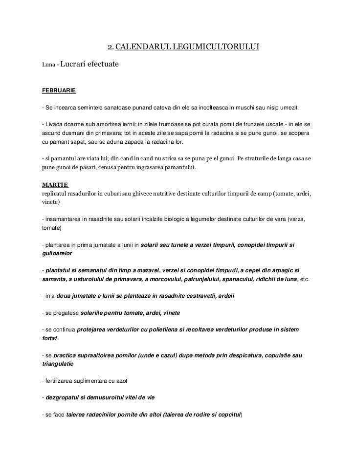 2. CALENDARUL LEGUMICULTORULUILuna - Lucrari    efectuateFEBRUARIE- Se incearca semintele sanatoase punand cateva din ele ...