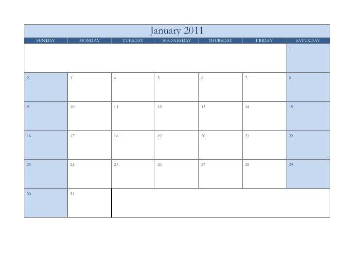 January 2011     SUNDAY        MONDAY        TUESDAY         WEDNESDAY        THURSDAY        FRIDAY        SATURDAY      ...