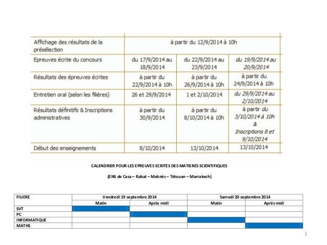 CALENDRIER POUR LES EPREUVES ECRITES DES MATIERES SCIENTIFIQUES  (ENS de Casa – Rabat – Meknès – Tétouan – Marrakech)  FIL...