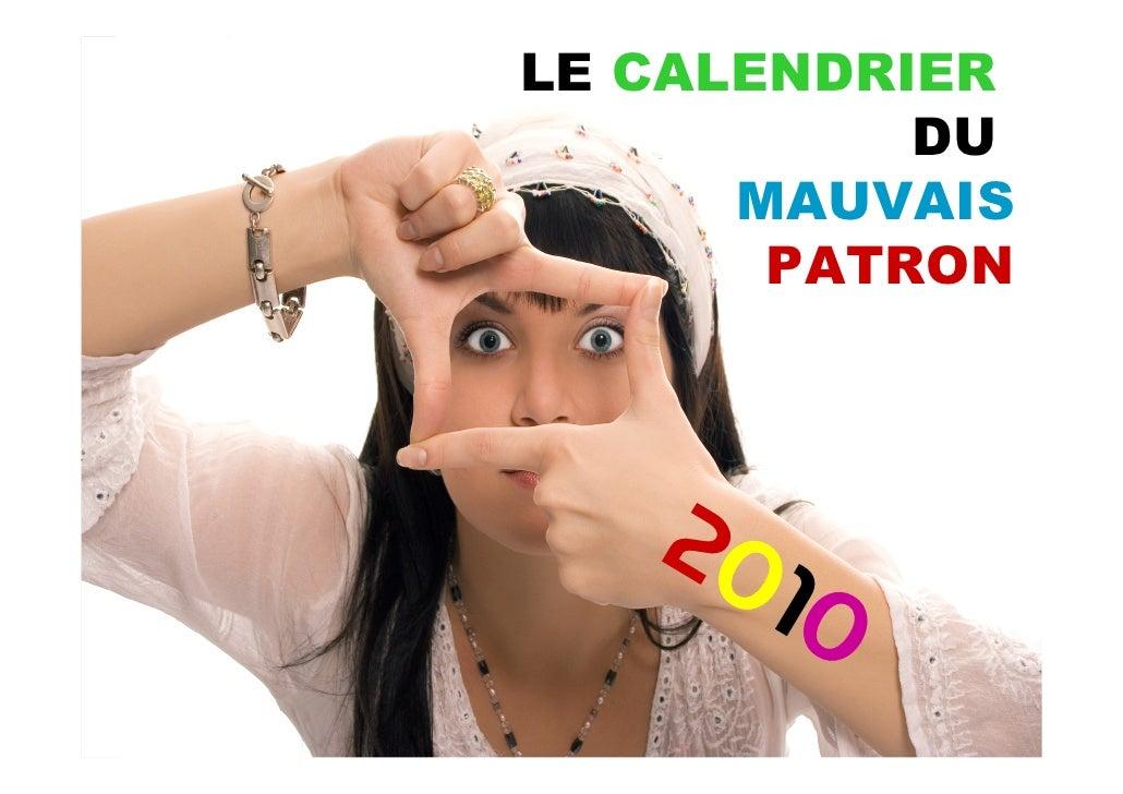 LE CALENDRIER            DU       MAUVAIS        PATRON        20      10