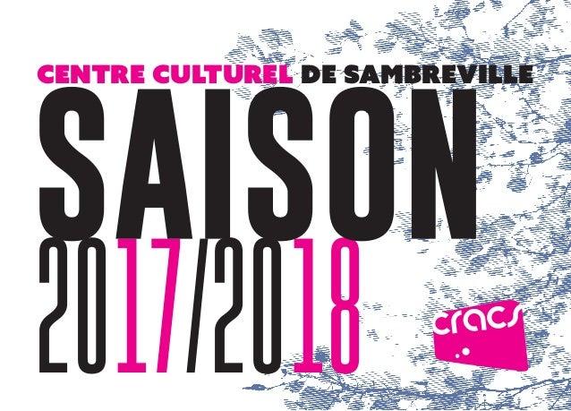 1 centre culturel de sambreville 2017/2018 SAISON
