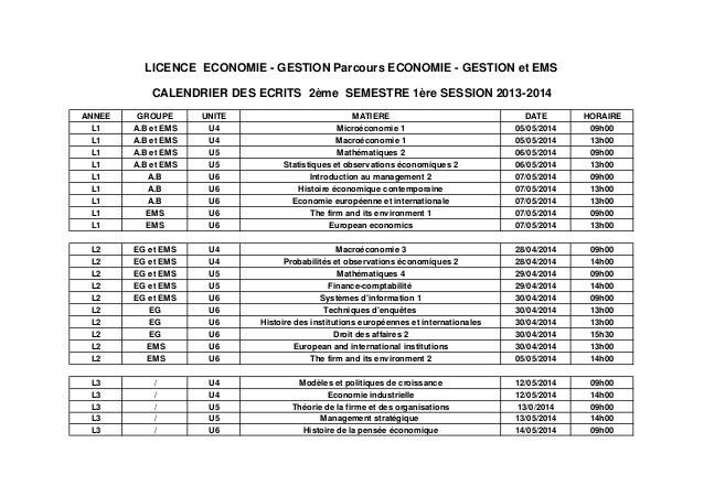 LICENCE ECONOMIE - GESTION Parcours ECONOMIE - GESTION et EMS  CALENDRIER DES ECRITS 2ème SEMESTRE 1ère SESSION 2013-2014 ...