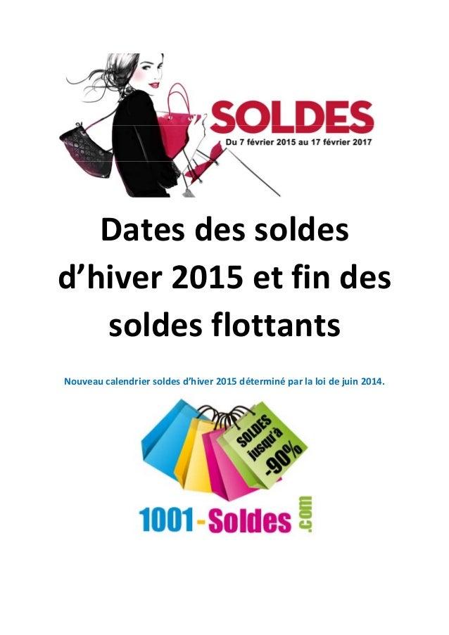 Dates des soldes  d'hiver 2015 et fin des  soldes flottants  Nouveau calendrier soldes d'hiver 2015 déterminé par la loi d...