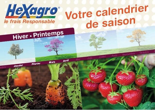®  le frais Responsable  intemps Hiver • Pr  mbre  Janvier  Février  Mars  drier calen Votre aison de s  Avril  Mai  Juin ...