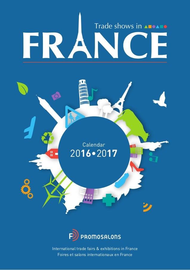 Calendrier salons professionnels internationaux en france for Salons professionnels 2017