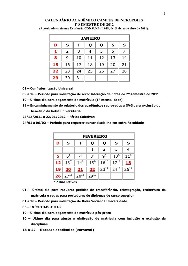 1              CALENDÁRIO ACADÊMICO CAMPUS DE NERÓPOLIS                          1º SEMESTRE DE 2012          (Autorizado ...